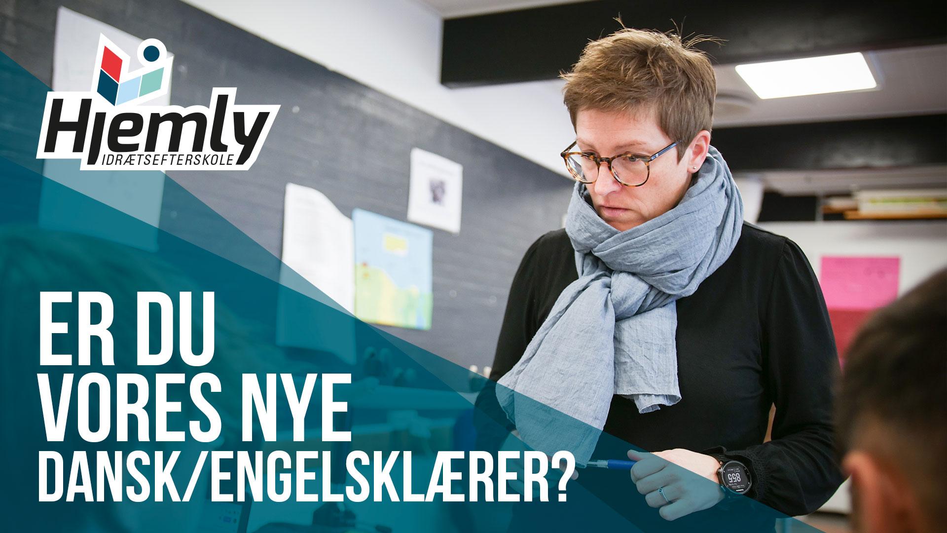 Er du vores nye dansk- og engelsklærer?